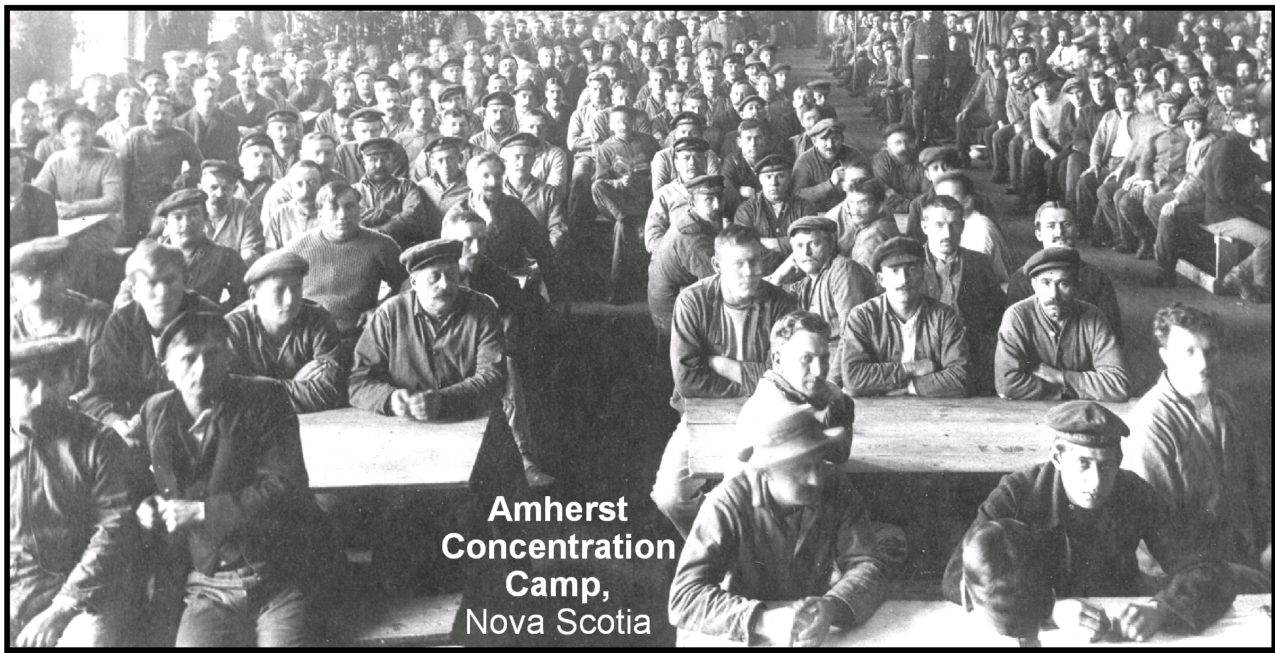 Amherst Concentration Camp in Nova Scotia