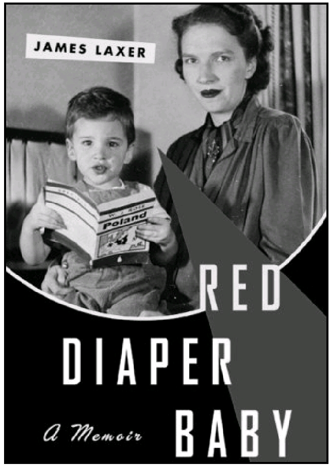 Cover of James Laxer's book on his upbringing